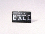 9-1-1 WE ANSWER THE CALL PIN