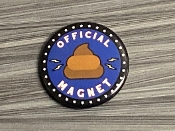 OFFICIAL POOP MAGNET BUTTON SMALL