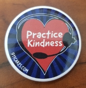 PRACTICE KINDNESS BUTTON